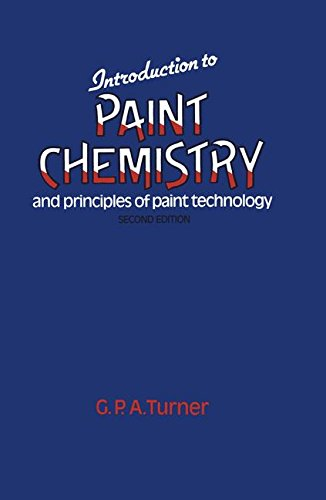 9780412161803: Introduction to Paint Chemistry and Principles of Paint Technology