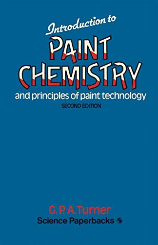 9780412161902: Introduction to paint chemistry and principles of paint technology
