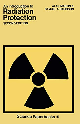 9780412162305: An Introduction to Radiation Protection (Science Paperbacks)