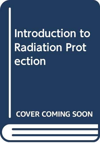 An introduction to radiation protection (Science paperbacks): Martin, Alan