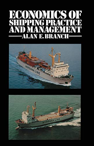 9780412163500: Economics of Shipping Practice and Management