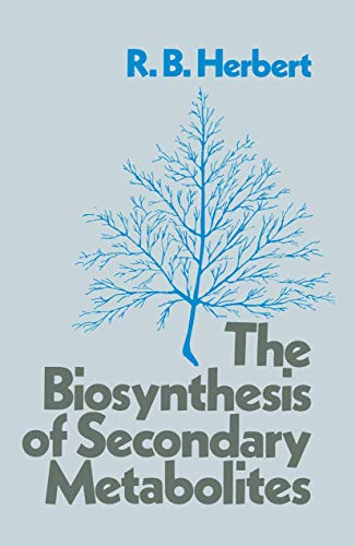 9780412163708: Biosynthesis of Secondary Metabolites