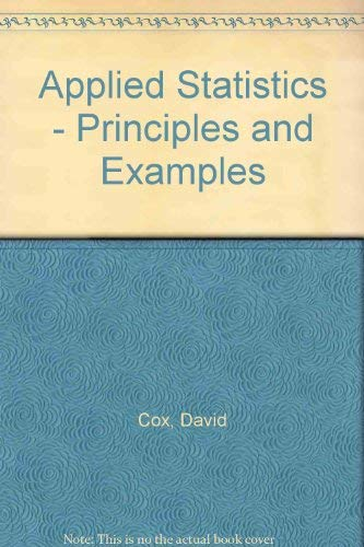 9780412165603: Applied Statistics - Principles and Examples