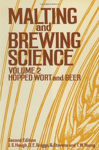 9780412165900: Malting and Brewing Science, Volume 2 (C&h): Hopped Wort and Beer Vol 2 (Malting & Brewing Science)