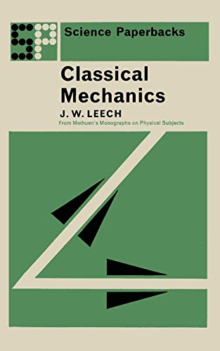 9780412200700: Classical Mechanics: Methuen's Monographs on Physical Subjects