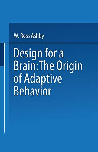 9780412200908: Design for a Brain: The Origin of Adaptive Behavior (Science Paperbacks)
