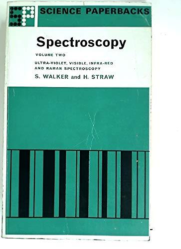 9780412204500: Spectroscopy: Ultra Violet, Visible, Infra-red and Raman Spectroscopy v. 2 (Science Paperbacks)