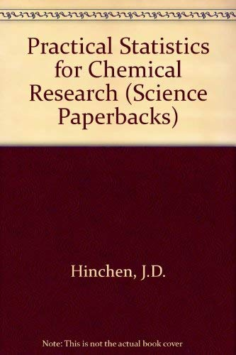 9780412205200: Practical Statistics for Chemical Research (Science Paperbacks)