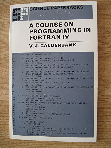 A Course on Programming in Fortran IV: Calderbank, V. J.