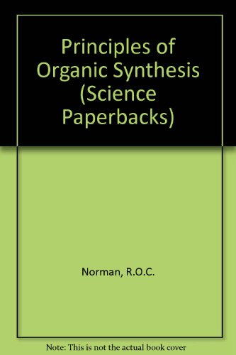 9780412207600: Principles of Organic Synthesis (Science Paperbacks)