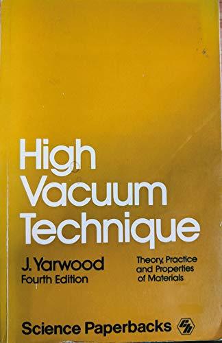 9780412211904: High Vacuum Technique (Science Paperbacks)