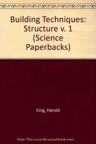 9780412213304: Building Techniques: Structure v. 1 (Science Paperbacks)