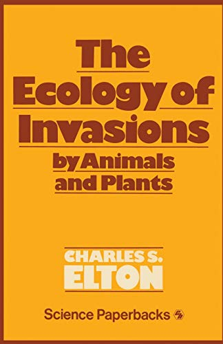 9780412214608: The Ecology of Invasions by Animals and Plants (Science Paperbacks)