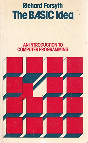 9780412214707: Basic Idea: An Introduction to Computer Programming