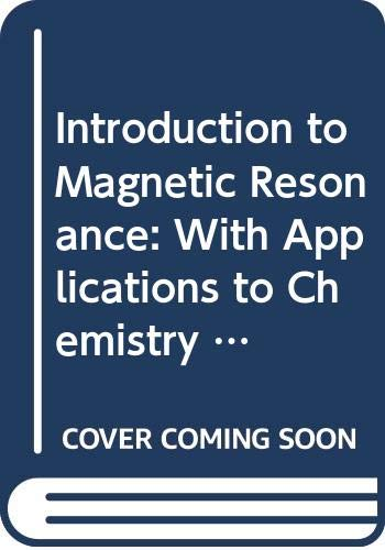 Introduction to Magnetic Resonance: With Applications to: Carrington, Alan, McLachlan,