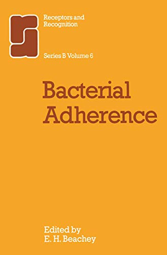 9780412217302: Bacterial Adherence (Receptors and Recognition)