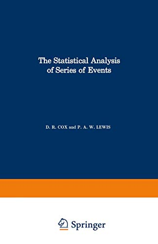 The Statistical Analysis of Series of Events.: D. R. Cox;