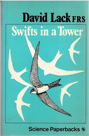 9780412218705: Swifts in a Tower (Science Paperbacks)