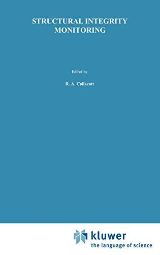 Structural Integrity Monitoring (Hardback): Ralph Albert Collacott