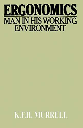 9780412219900: Ergonomics: Man in His Working Environment (Science Paperbacks)