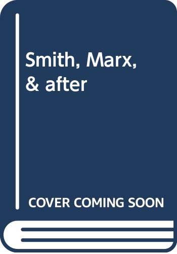 9780412220302: Smith, Marx, & after
