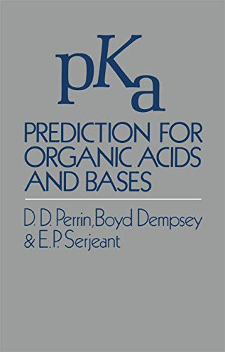 pKa Prediction for Organic Acids and Bases: D. Perrin