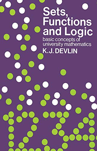 9780412226601: Sets, Functions and Logic: Basic concepts of university mathematics
