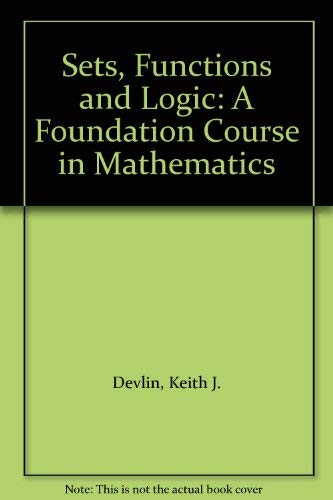 9780412226700: Sets, Functions and Logic: A Foundation Course in Mathematics