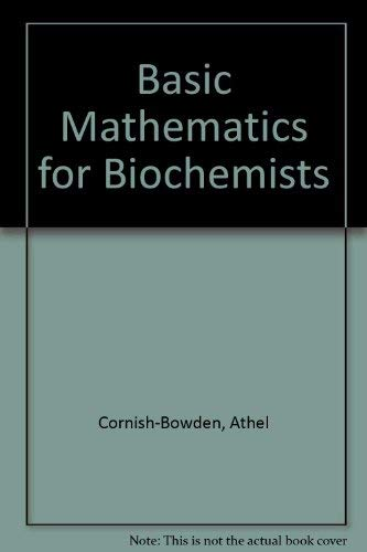 9780412230004: Basic Mathematics for Biochemists