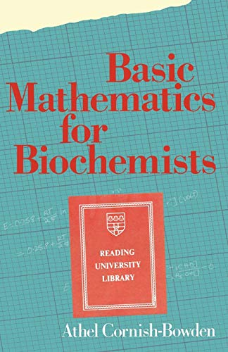 9780412230103: Basic Mathematics for Biochemists