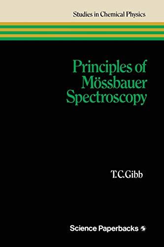 9780412230608: Principles of Mössbauer Spectroscopy (Studies in Chemical Physics)