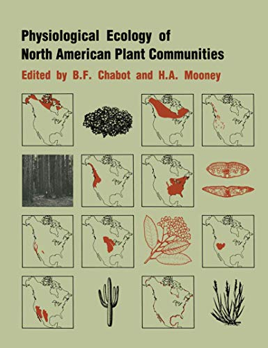9780412232404: Physiological Ecology of North American Plant Communities