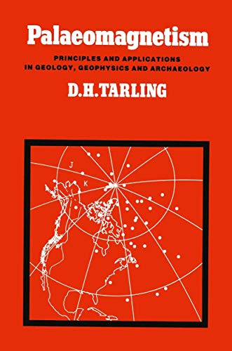 9780412239205: Palaeomagnetism: Principles and Applications in Geology, Geophysics, and Archaeology