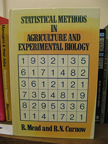 9780412242304: Statistical Methods in Agriculture and Experimental Biology