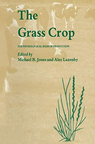 9780412245602: Grass Crop: The Physiological Basis of Production