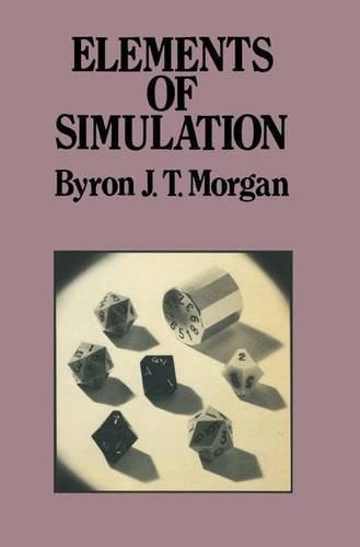 9780412245800: Elements of Simulation (Chapman & Hall Statistics Text Series)