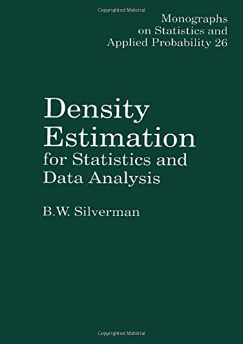9780412246203: Density Estimation for Statistics and Data Analysis (Monographs on Statistics and Applied Probability)