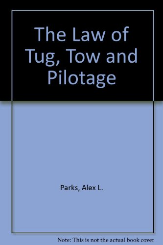 9780412250200: The Law of Tug, Tow and Pilotage