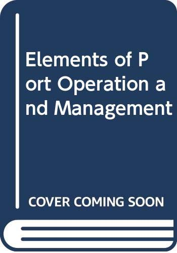 9780412252600: Elements of Port Operation and Management