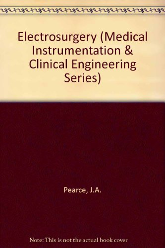 9780412255809: Electrosurgery (Medical Instrumentation & Clinical Engineering Series)