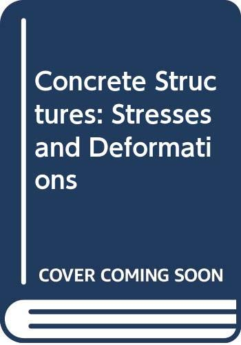 9780412256202: Concrete Structures: Stresses and Deformations