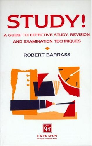 9780412256905: Study!: A Guide to Effective Learning, Revision and Examination Techniques