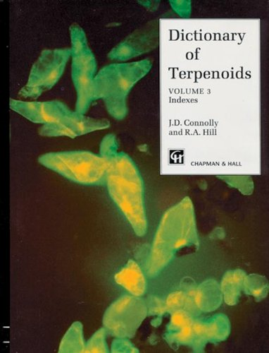 Dictionary of Terpenoids, 3 Volume Set: Mono- and Sesquiterpenoids, Di- and Higher Terpenoids, ...