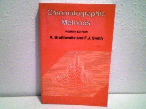 9780412258909: Chromatographic Methods