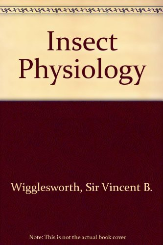 Insect Physiology: Sir Vincent B.