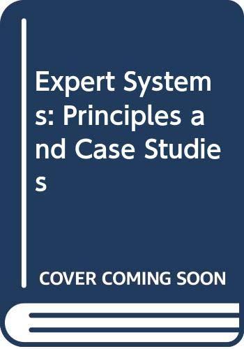 Expert Systems: Principles and Case Studies: Forsyth, Richard