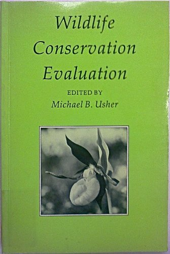 Wildlife Conservation Evaluation: Usher, Michael B.