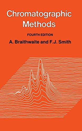 9780412267703: Chromatographic Methods