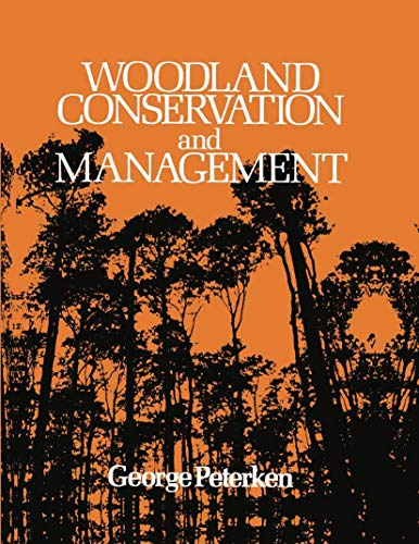 9780412274503: Woodland Conservation and Management
