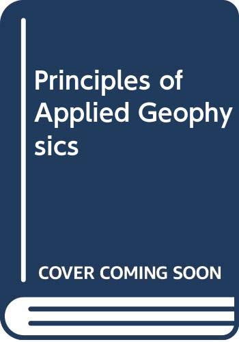 9780412283208: Principles of Applied Geophysics